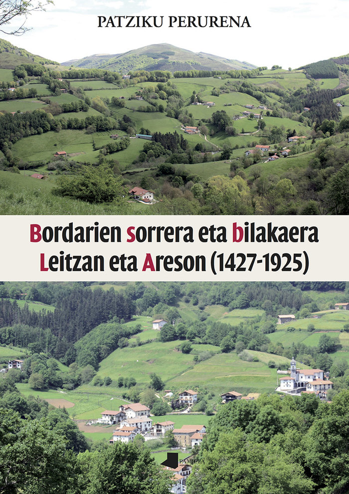 Bordarien sorrera eta bilakaera leitzan eta areson (1427-192