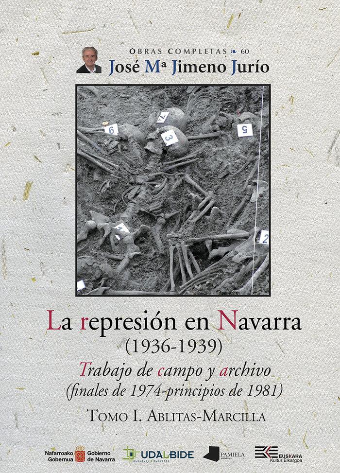 Represion en navarra (1936-1939) tomo i ablitas-marcill