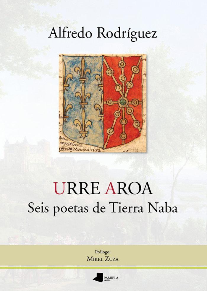 Urre aroa seis poetas de tierra naba