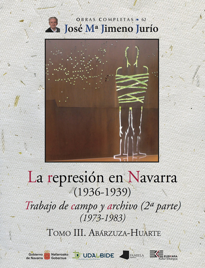 La represion en navarra 1936 1939 tomo iii abarzuza huarte