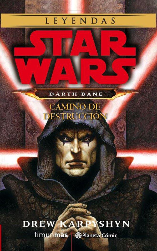 Star wars darth bane camino de destruccion