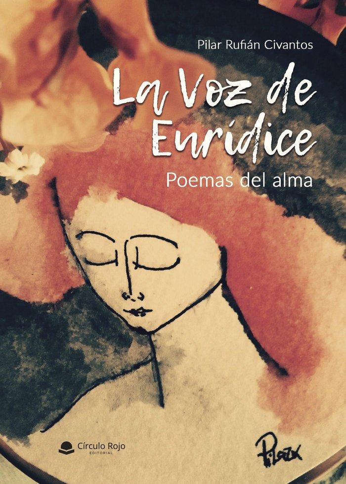 La voz de euridice. poemas del alma