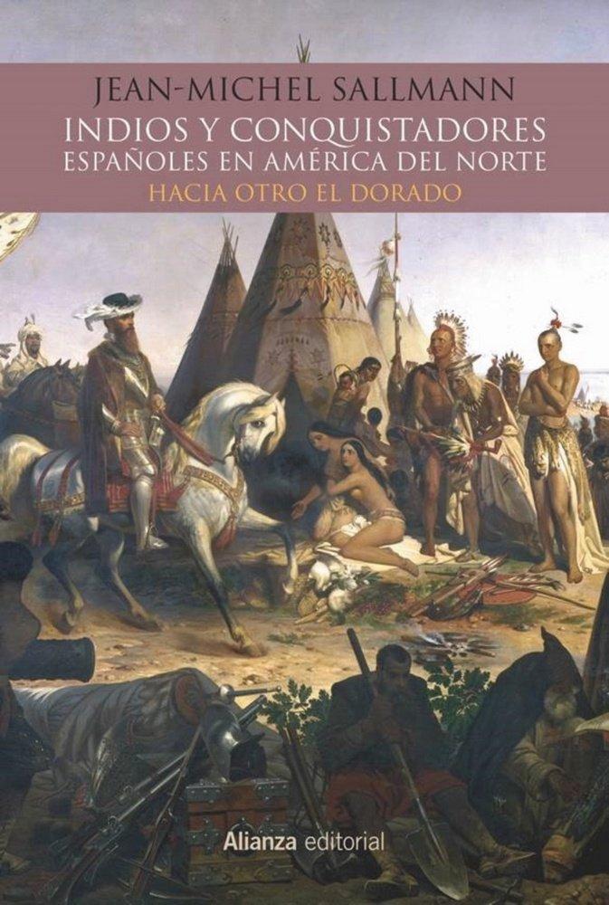 Indios y conquistadores españoles en america del norte
