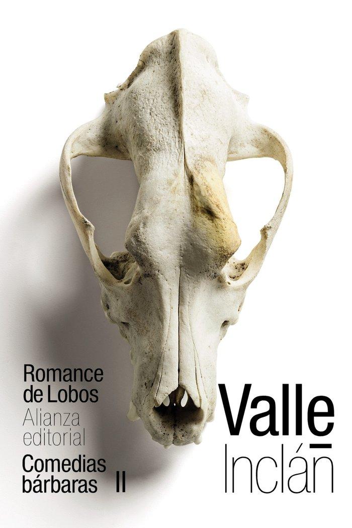 Romance de lobos - comedias barbaras ii