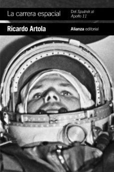 Carrera espacial del sputnik al apollo 11,la