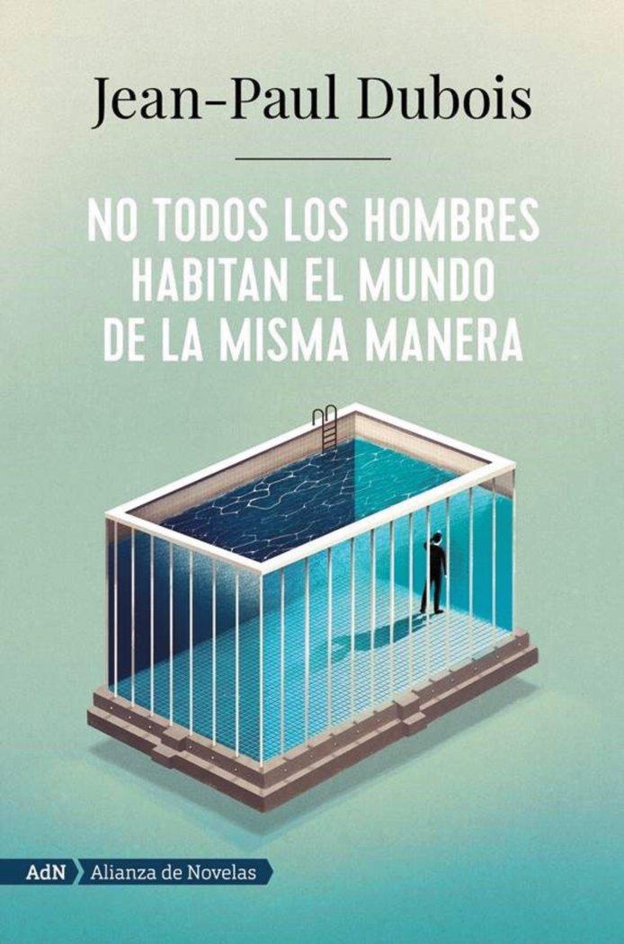 No todos los hombres habitan el mundo de la misma manera (ad