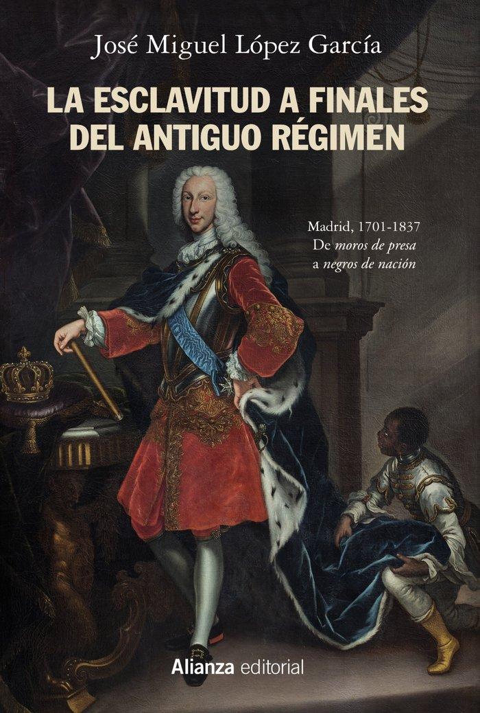 La esclavitud a finales del antiguo regimen. madrid, 1701-18