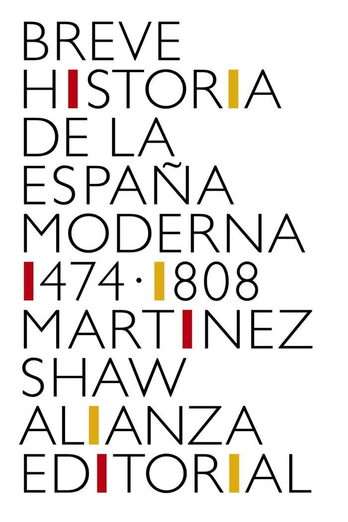 Breve historia de la españa moderna 1474