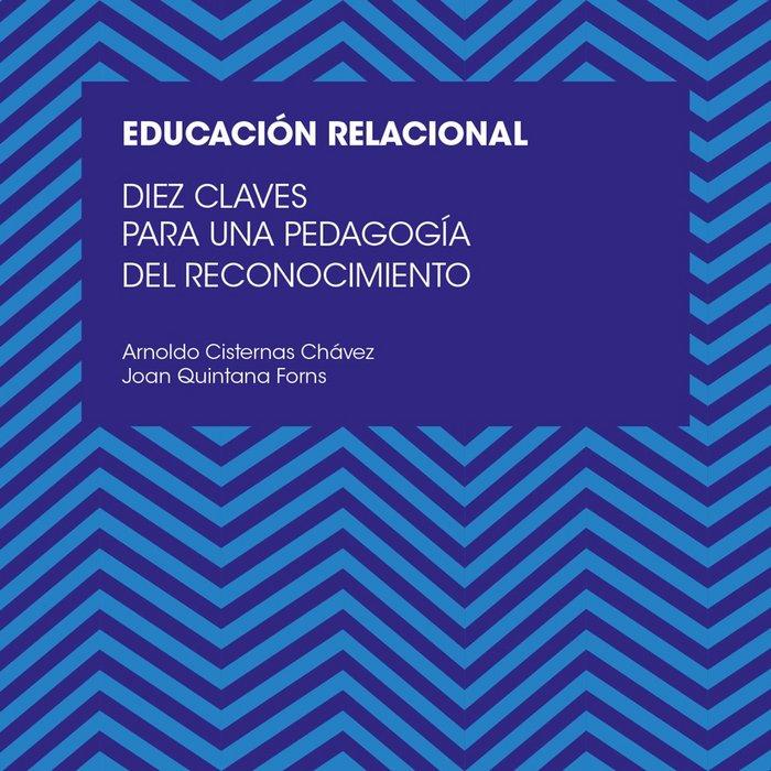 Diez claves para una educacion relacional