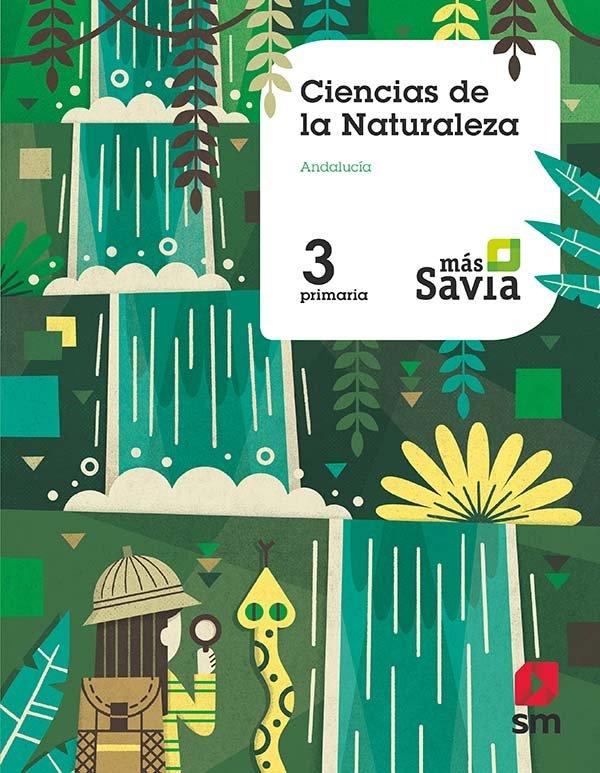 Ciencias naturaleza 3ºep andalucia 19 mas savia
