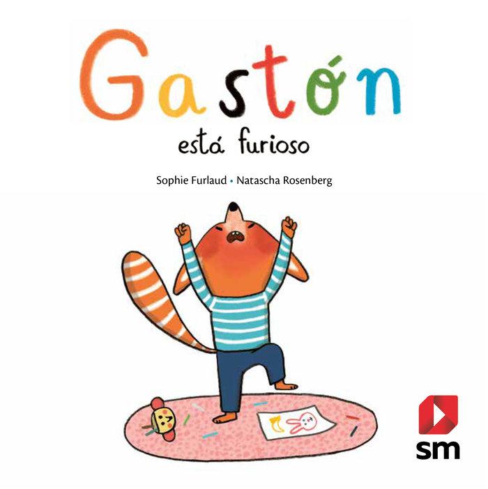 Gaston esta furioso
