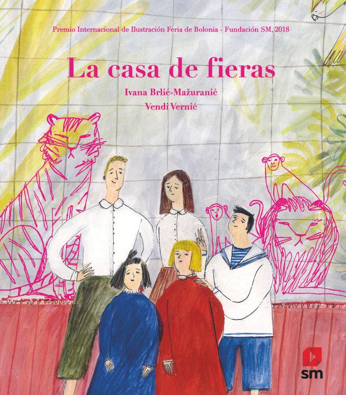 Casa de fieras  premio ilustracion bolonia