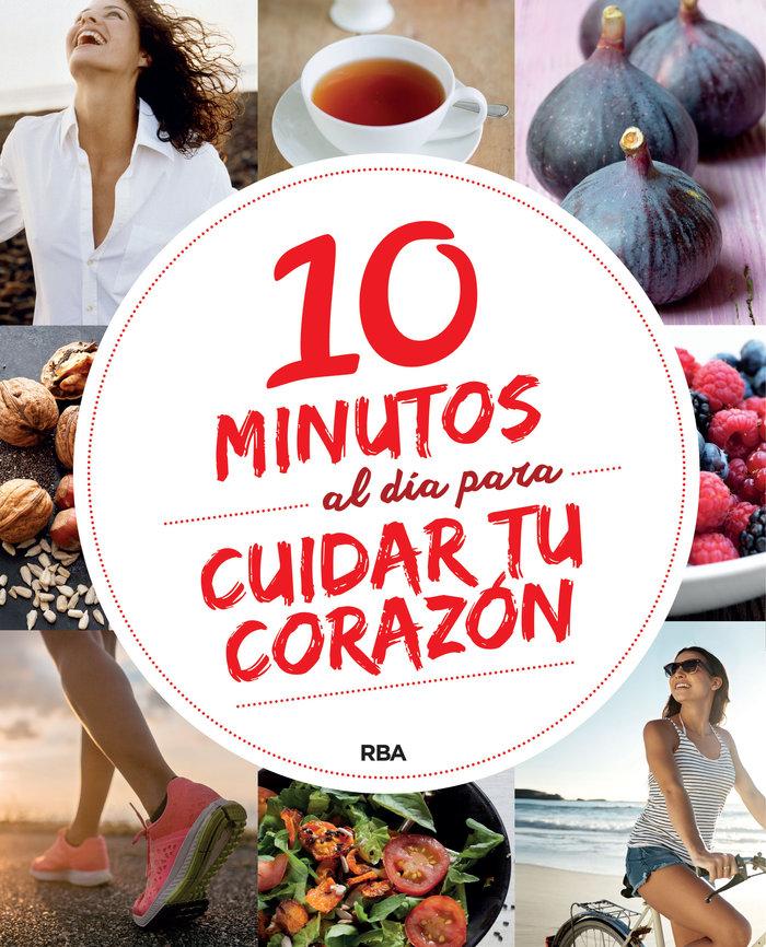 10 minutos al dia para cuidar tu corazon