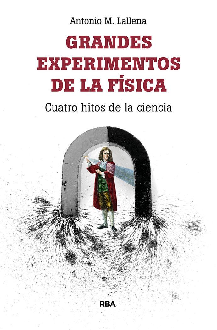 Grandes experimentos de la fisica