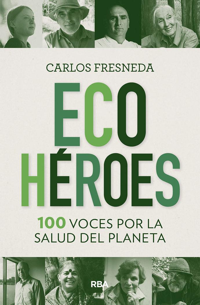 Ecoheroes 100 voces por la salud del plane