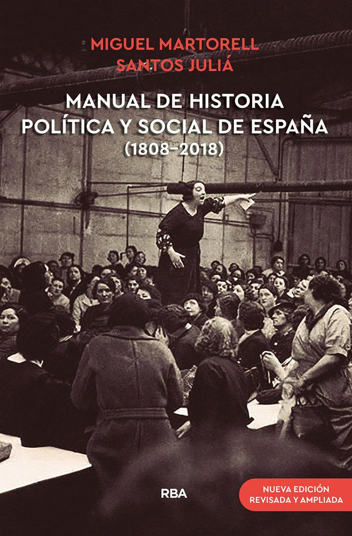 Manual de historia politica y social de españa (1808-2018) (