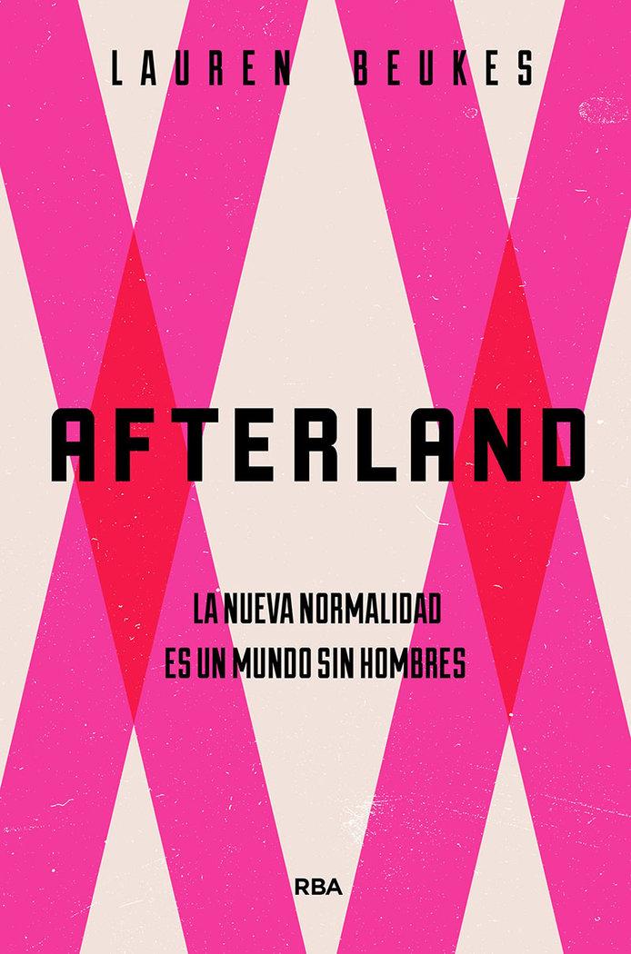 Afterland la nueva normalidad es un mundo