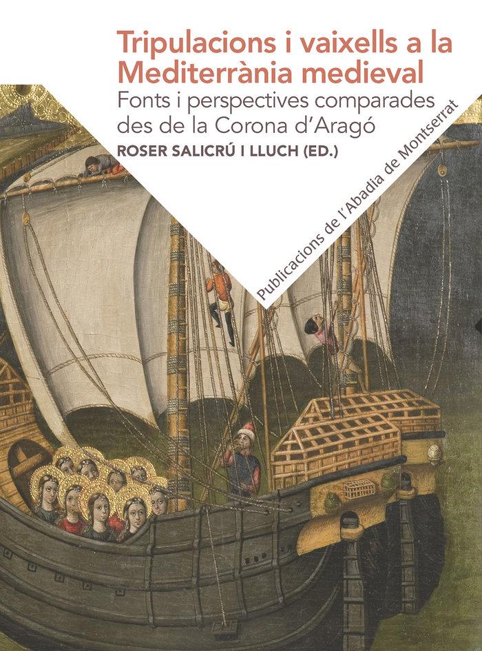 Tripulacions i vaixells a la mediterrania medieval