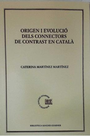 Origen i evolucio dels connectors de contrast en catala cat