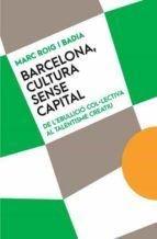 Barcelona cultura sense capital