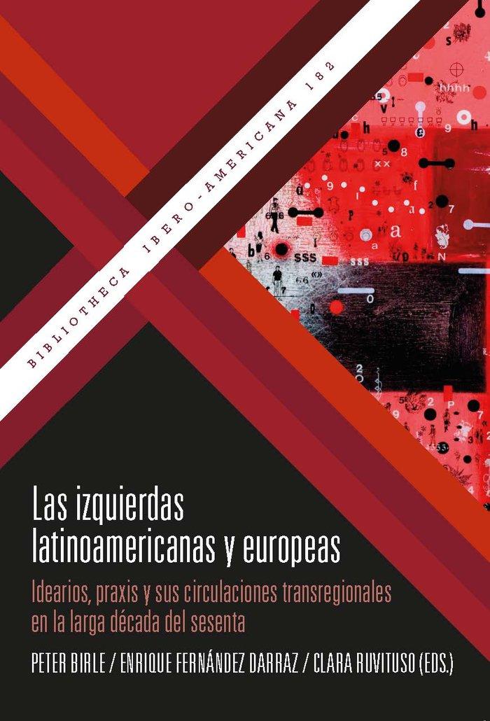 Izquierdas latinoamericanas y europeas,las