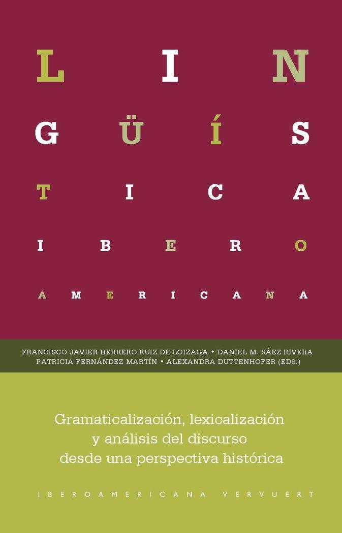 Gramaticalizacion lexicalizacion y analisis del discurso