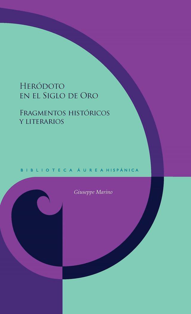 Herodoto en el siglo de oro