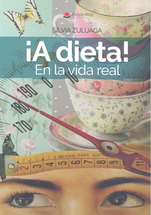 A dieta en la vida real