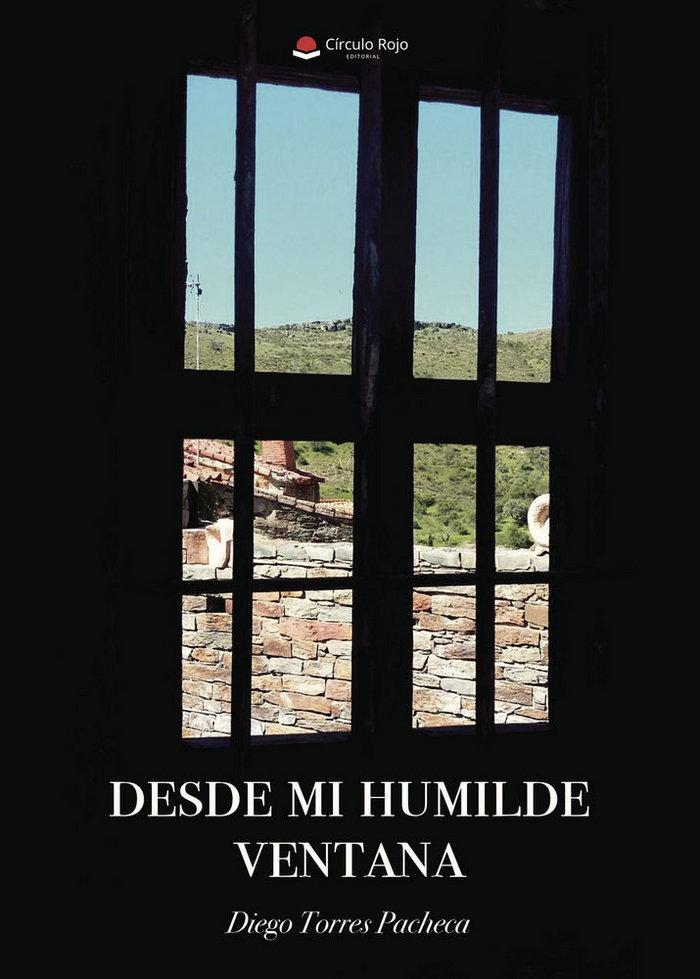 Desde mi humilde ventana