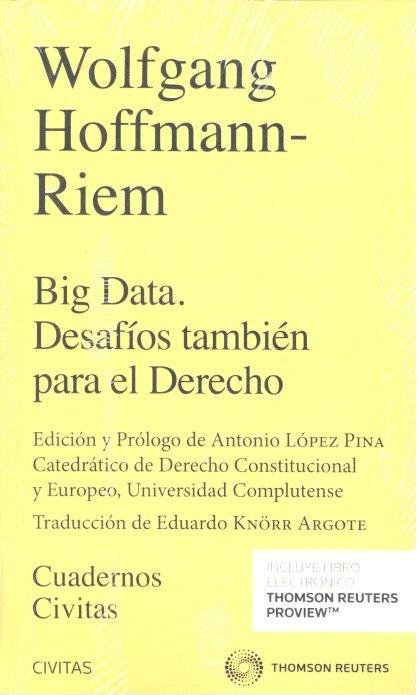 Big data desafios tambien para el derecho (duo)