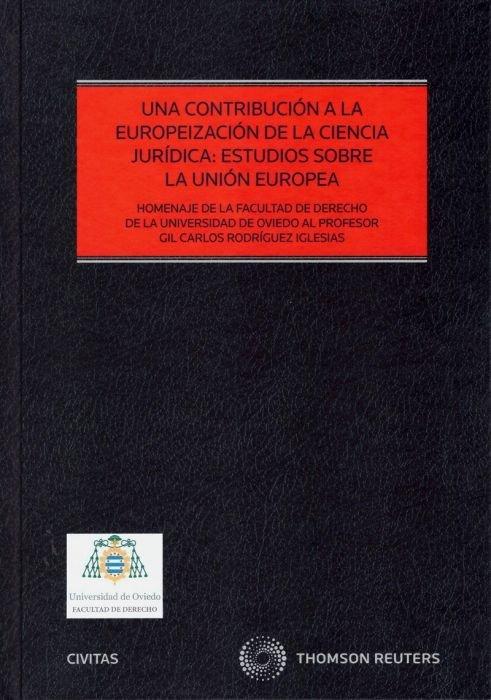 Una contribucion a la europeizacion de la ciencia juridica
