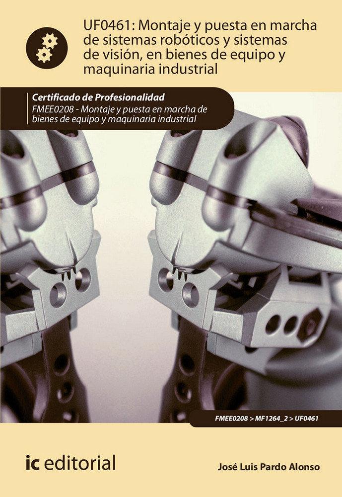 Montaje y puesta en marcha de sistemas roboticos y sistemas