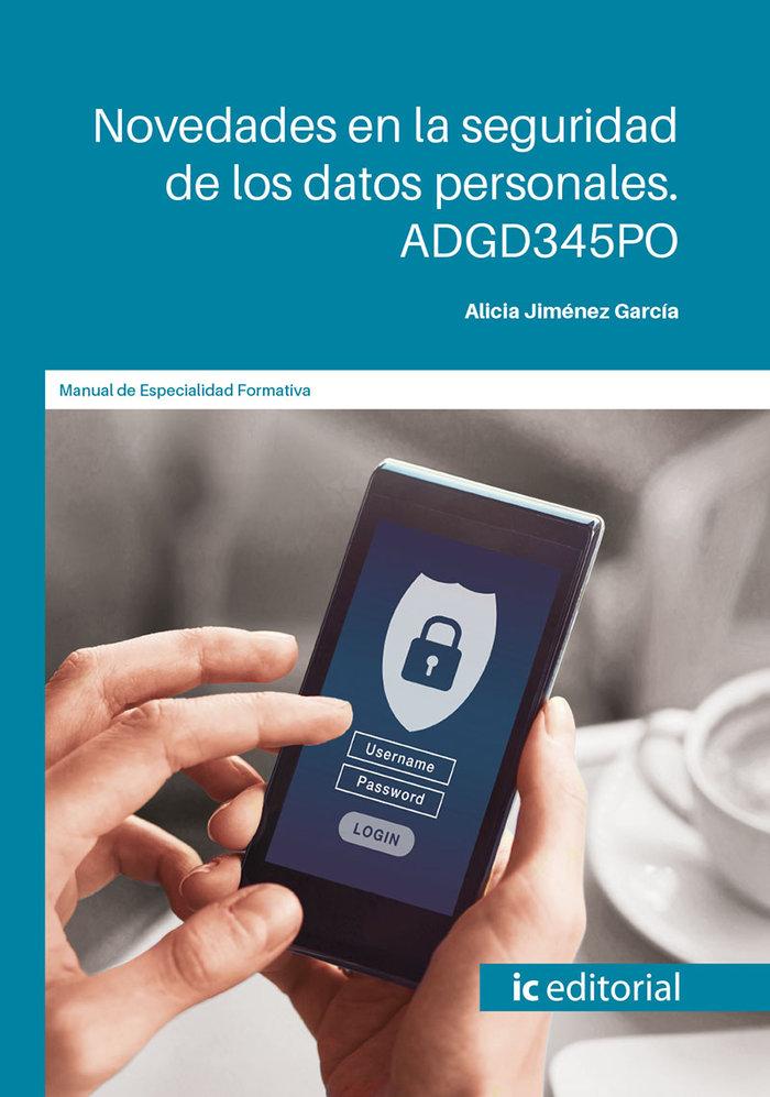 Novedades en la seguridad de los datos personales. adgd345po