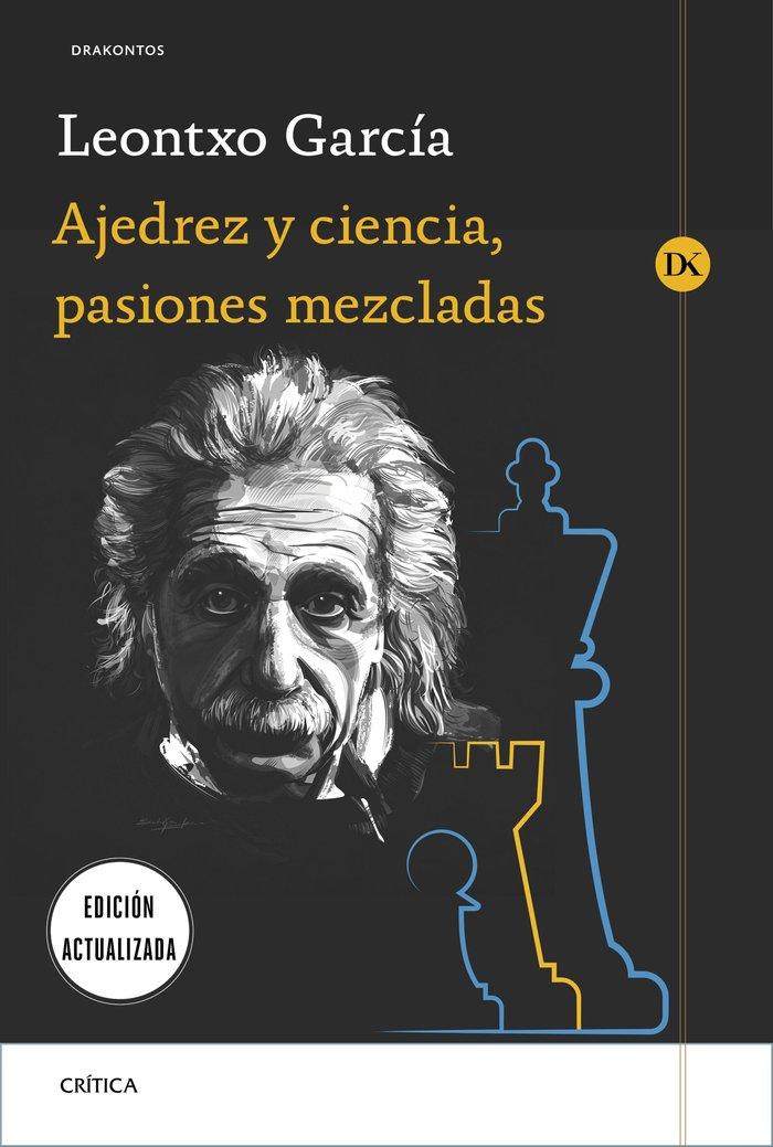 Ajedrez y ciencia pasiones mezcladas