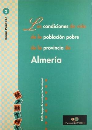 Condiciones de vida poblacion pobre provincia de almeria