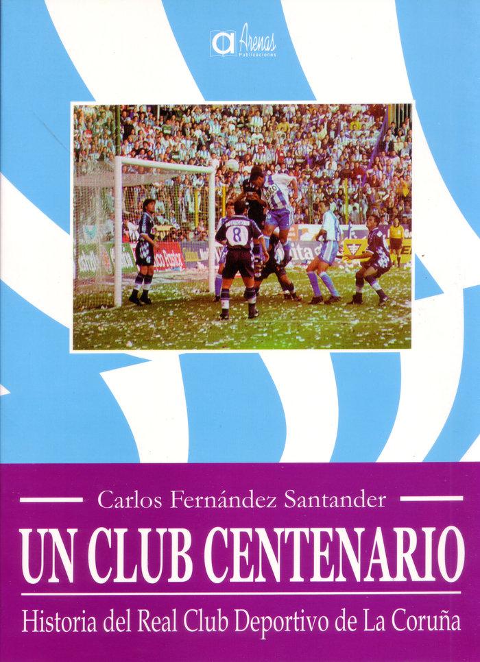 Un club centenario