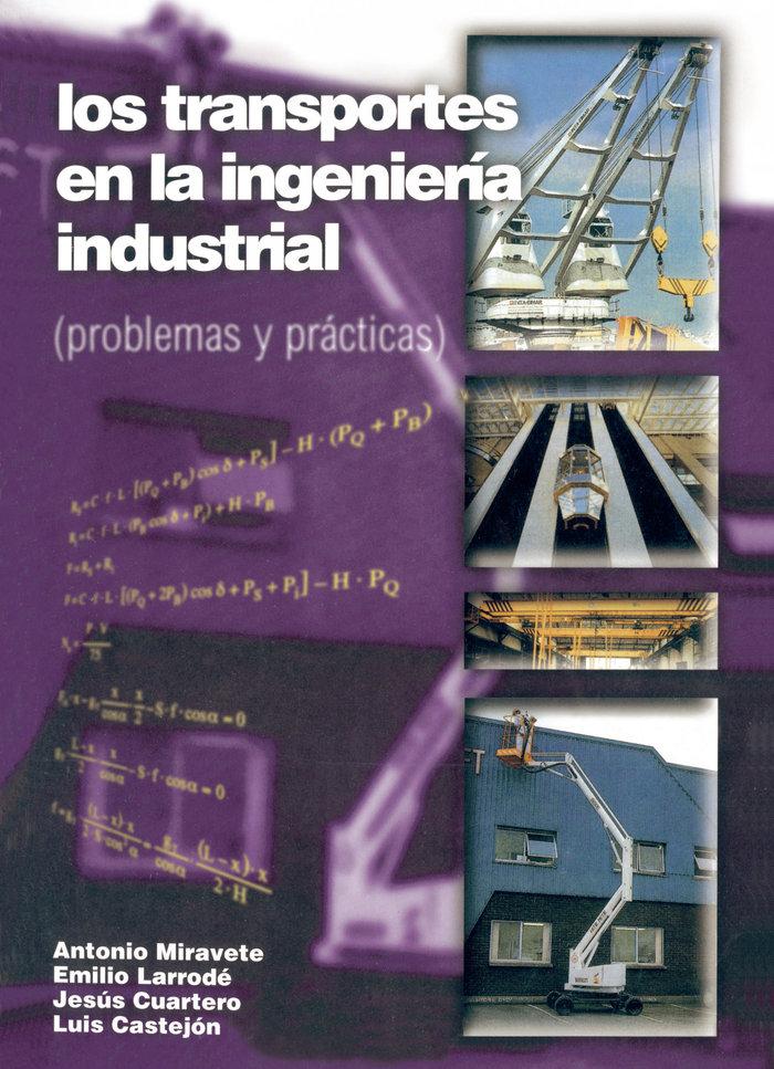 Los transportes en la ingenieria (problemas y practicas)