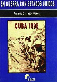 En guerra con estados unidos cuba 1898