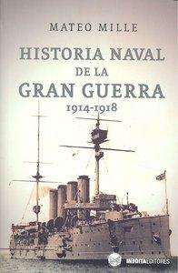 Historia naval de la gran guerra 1914-1918