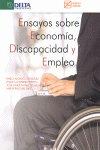 Ensayos sobre economia, discapacidad y empleo = essays on ec