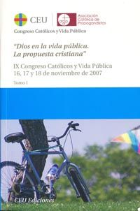 Actas ix congreso catolicos y vida publica. dios en la vida