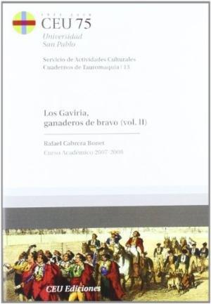 Gaviria, ganaderos de bravo ii,los