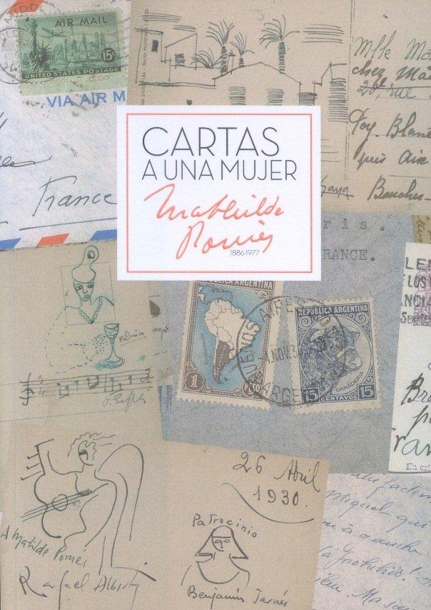 Cartas a una mujer. mathilde pomes 1886-1977