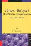 Janos bolyai el geometra revolucionario