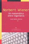 Norbert wiener un matematico entre ingenieros