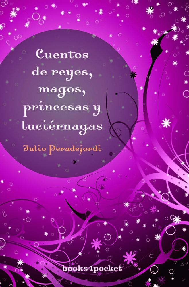 Cuentos de reyes magos princesas y luciernagas
