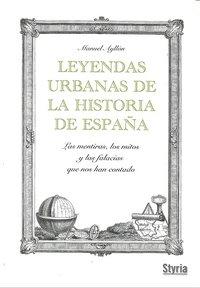 Leyendas urbanas de la historia de españa