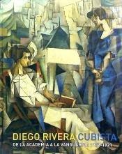 Diego rivera, cubista: de la academia a la vanguardia (1907-