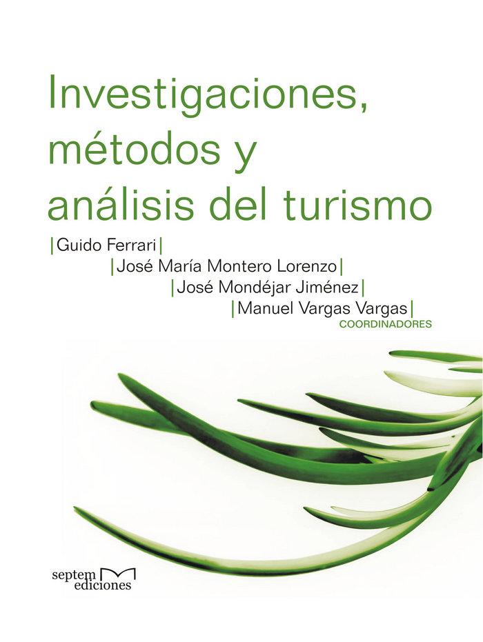 Investigaciones, metodos y analisis del turismo