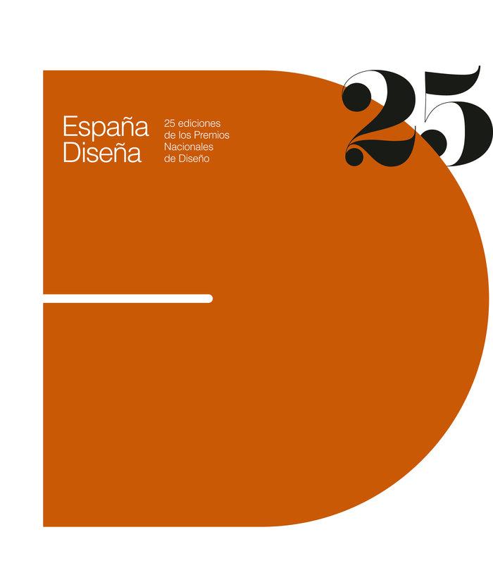 España diseña. 25 ediciones de los premios nacionales de dis